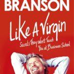 [PDF] [EPUB] Like a Virgin: Secrets They Won't Teach You at Business School Download