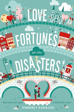 [PDF] [EPUB] Love Fortunes and Other Disasters Download by Kimberly Karalius