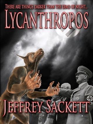 [PDF] [EPUB] Lycanthropos Download by Jeffrey Sackett