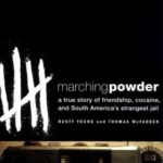 [PDF] [EPUB] Marching Powder: A True Story of Friendship, Cocaine, and South America's Strangest Jail Download