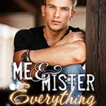 [PDF] [EPUB] Me and Mister Everything: A Romance (Tanner Family, #4) Download