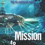 [PDF] [EPUB] Mission to Mightadore: A steampunk adventure. (Jackelian series) Download
