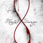 [PDF] [EPUB] Mortal Danger (Immortal Game, #1) Download