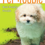 [PDF] [EPUB] Mud-Puddle Poodle (Pet Trouble, #3) Download