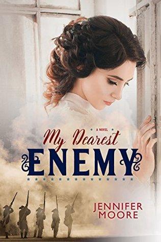 [PDF] [EPUB] My Dearest Enemy Download by Jennifer  Moore