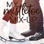 [PDF] [EPUB] My Mistletoe Mix-Up (Ridgewater High #5) Download