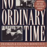 [PDF] [EPUB] No Ordinary Time: Franklin and Eleanor Roosevelt: The Home Front in World War II Download