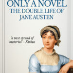 [PDF] [EPUB] Only a Novel: The Double Life of Jane Austen Download