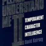 [PDF] [EPUB] Please Understand Me II: Temperament, Character, Intelligence Download