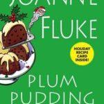 [PDF] [EPUB] Plum Pudding Murder (Hannah Swensen, #12) Download