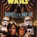 [PDF] [EPUB] Prophets of the Dark Side (Star Wars: Jedi Prince, #6) Download