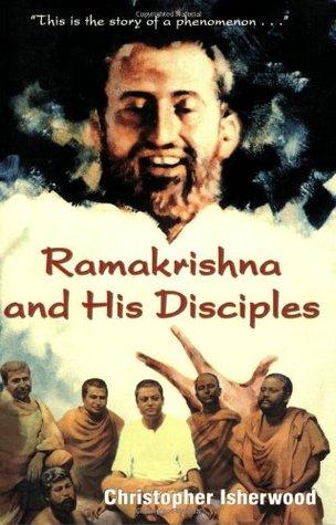 [PDF] [EPUB] Ramakrishna and His Disciples Download by Christopher Isherwood