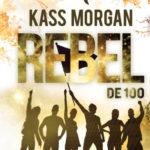 [PDF] [EPUB] Rebel (De 100, #4) Download