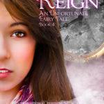 [PDF] [EPUB] Reign (An Unfortunate Fairy Tale, #4) Download