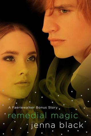 [PDF] [EPUB] Remedial Magic (Faeriewalker 0.5) Download by Jenna Black