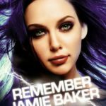 [PDF] [EPUB] Remember Jamie Baker (Jamie Baker, #3) Download