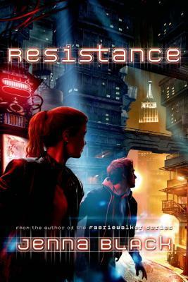 [PDF] [EPUB] Resistance (Replica Trilogy, #2) Download by Jenna Black