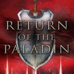 [PDF] [EPUB] Return of the Paladin: Book Four of the Blackwood Saga Download