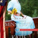 [PDF] [EPUB] Sarah: Bride of Minnesota (American Mail-Order Bride #32) Download