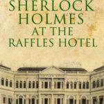 [PDF] [EPUB] Sherlock Holmes At the Raffles Hotel Download