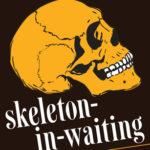 [PDF] [EPUB] Skeleton-in-Waiting: A Crime Novel Download
