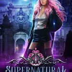 [PDF] [EPUB] Supernatural Academy: Year One Download