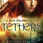 [PDF] [EPUB] Tethers (Ava Delaney: Lost Souls #2) Download