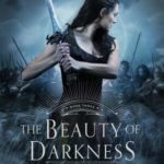 [PDF] [EPUB] The Beauty of Darkness (The Remnant Chronicles, #3) Download
