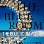 [PDF] [EPUB] The Blue Room Vol. 3 Download
