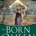 [PDF] [EPUB] The Born Queen (Kingdoms of Thorn and Bone, #4) Download