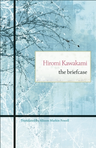 [PDF] [EPUB] The Briefcase Download by Hiromi Kawakami