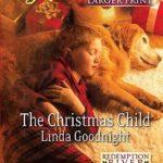 [PDF] [EPUB] The Christmas Child (Redemption River, #4) Download
