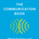 [PDF] [EPUB] The Communication Book: 44 Ideas for Better Conversations Every Day Download