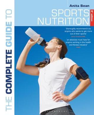 [PDF] [EPUB] The Complete Guide to Sports Nutrition: 8th Edition Download by Anita Bean