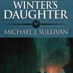 [PDF] [EPUB] The Disappearance of Winter's Daughter  (The Riyria Chronicles, #4) Download