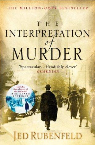 [PDF] [EPUB] The Interpretation of Murder Download by Jed Rubenfeld