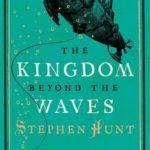 [PDF] [EPUB] The Kingdom Beyond the Waves (Jackelian, #2) Download