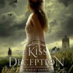 [PDF] [EPUB] The Kiss of Deception (The Remnant Chronicles, #1) Download