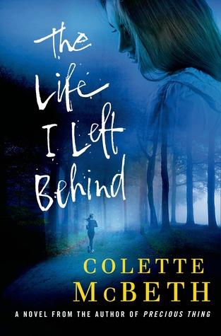 [PDF] [EPUB] The Life I Left Behind Download by Colette McBeth