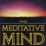 [PDF] [EPUB] The Meditative Mind: The Varieties of Meditative Experience Download