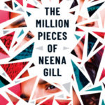 [PDF] [EPUB] The Million Pieces of Neena Gill: Shortlisted for the Waterstones Children's Book Prize 2020 Download