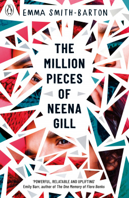 [PDF] [EPUB] The Million Pieces of Neena Gill: Shortlisted for the Waterstones Children's Book Prize 2020 Download by Emma Smith-Barton