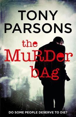 [PDF] [EPUB] The Murder Bag (Max Wolfe, #1) Download by Tony Parsons