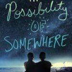 [PDF] [EPUB] The Possibility of Somewhere Download