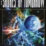 [PDF] [EPUB] The Shores of Tomorrow (The Chronicles of Solace, #3) Download