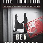 [PDF] [EPUB] The Spy and the Traitor: The Greatest Espionage Story of the Cold War Download