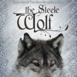 [PDF] [EPUB] The Steele Wolf (Iron Butterfly, #2) Download