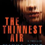 [PDF] [EPUB] The Thinnest Air Download