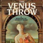 [PDF] [EPUB] The Venus Throw (Roma Sub Rosa, #4) Download