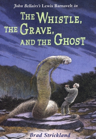 [PDF] [EPUB] The Whistle, the Grave, and the Ghost (Lewis Barnavelt, #10) Download by Brad Strickland